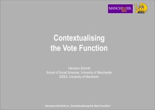 Contextualising  the Vote Function