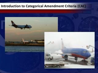 Introduction to Categorical Amendment Criteria (CAC)