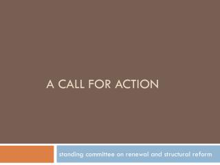 A Call For Action