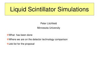 Liquid Scintillator Simulations