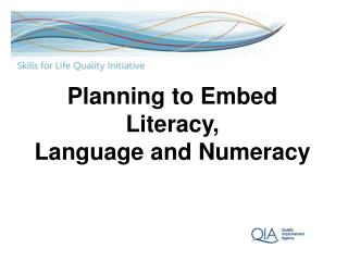 Planning to Embed Literacy, Language and Numeracy