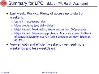Summary for LPC    (March 7 th , Ralph  Assmann )
