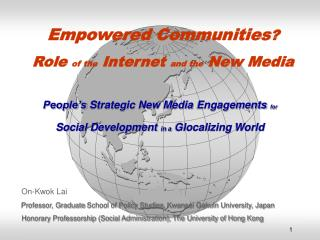 Empowered Communities ? Role  of the  Internet  and the  New Media