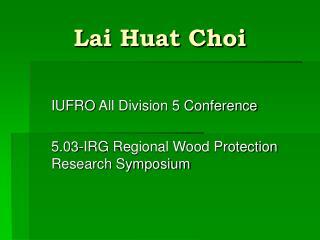 Lai Huat Choi