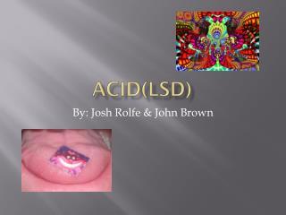Acid(LSD)