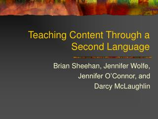 Teaching Content Through a Second Language