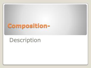 Composition-