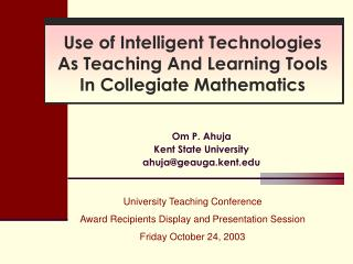 Use of Intelligent Technologies As Teaching And Learning Tools In Collegiate Mathematics