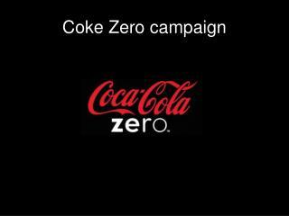 Coke Zero campaign