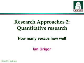 Research Approaches 2: Quantitative research