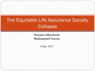 The  Equitable  Life Assurance Society  Collapse