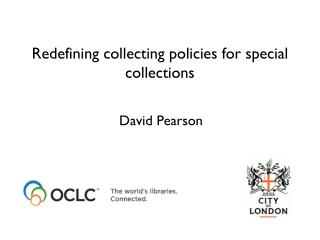 Redefining collecting policies for special collections