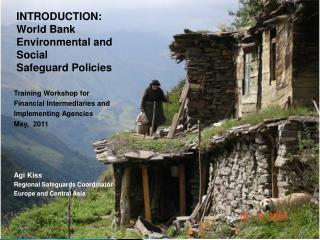 INTRODUCTION: World Bank  Environmental and Social  Safeguard Policies