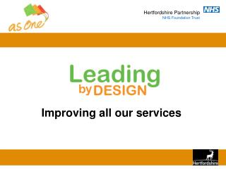 Improving all our services