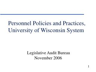 Personnel Policies and Practices, University of Wisconsin System