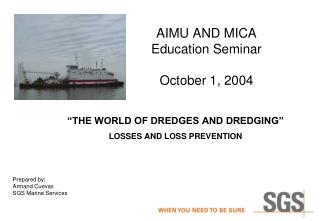 AIMU AND MICA  Education Seminar October 1, 2004