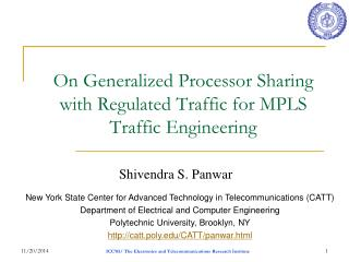 On Generalized Processor Sharing with Regulated Traffic for MPLS Traffic Engineering