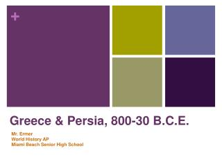 Greece & Persia, 800-30 B.C.E.