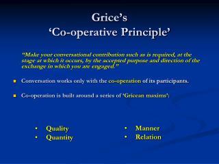 Grice's  'Co-operative Principle'