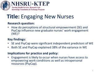 Title:  Engaging New  Nurses