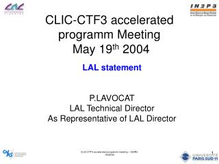 CLIC-CTF3 accelerated programm Meeting  May 19 th  2004