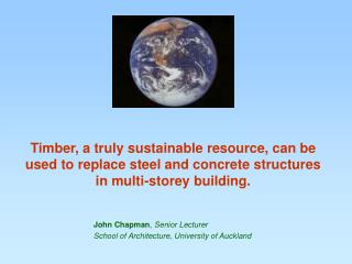 John Chapman ,  Senior Lecturer School of Architecture, University of Auckland