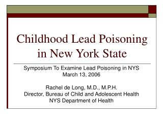Childhood Lead Poisoning in New York State