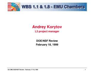 WBS 1.1 & 1.8 - EMU Chambers