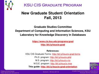 Graduate Studies Committee Department of Computing and Information Sciences,  KSU