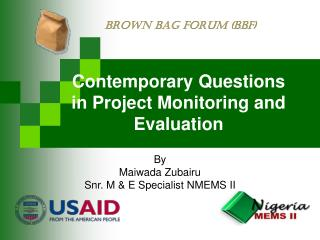 Contemporary Questions in Project Monitoring and Evaluation