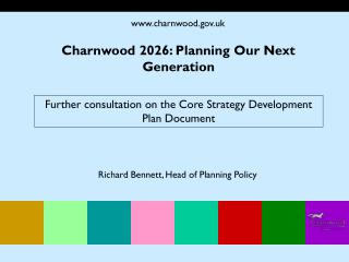 Further consultation on the Core Strategy Development Plan Document