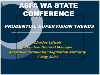 Charles Littrell Executive General Manager Australian Prudential Regulation Authority 7 May 2003