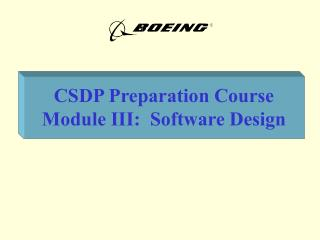 CSDP Preparation Course Module III:  Software Design