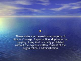 Kids of Courage- Medical Orientation
