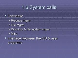 1.6 System calls