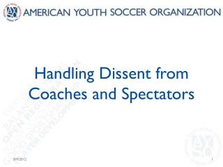 Handling Dissent from Coaches and Spectators