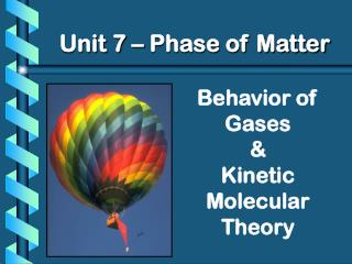 Behavior of Gases & Kinetic Molecular Theory