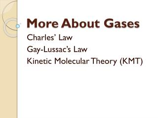 More About Gases