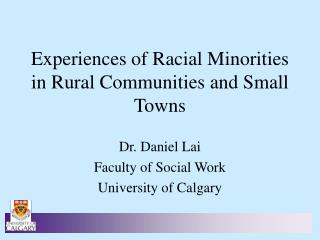 Experiences of Racial Minorities in Rural Communities and Small Towns