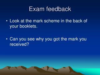 Exam feedback
