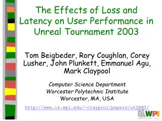 The Effects of Loss and Latency on User Performance in Unreal Tournament 2003