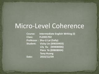 Micro-Level Coherence