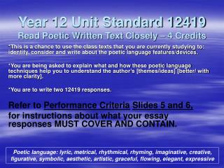 Year 12 Unit Standard 12419  Read Poetic Written Text Closely � 4 Credits