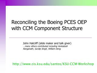 Reconciling the Boeing PCES OEP with CCM Component Structure