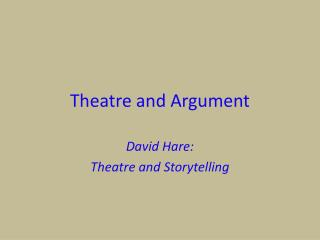 Theatre and Argument