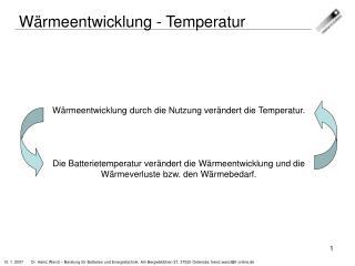 W�rmeentwicklung - Temperatur