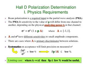 Hall D Polarization Determination I. Physics Requirements