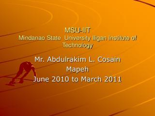 MSU-IIT Mindanao State  University Iligan Institute of Technology