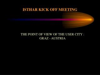 ISTHAR KICK OFF MEETING