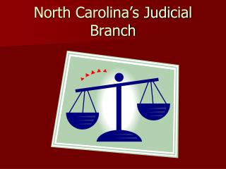 North Carolina's Judicial Branch